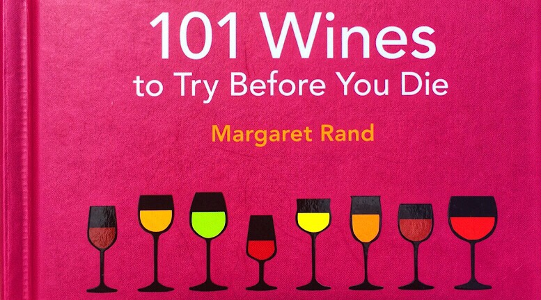 "Wine Book Review: ""101 Wines to Try Before You Die"""