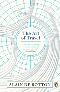 The Art of Travel, Alain de Botton