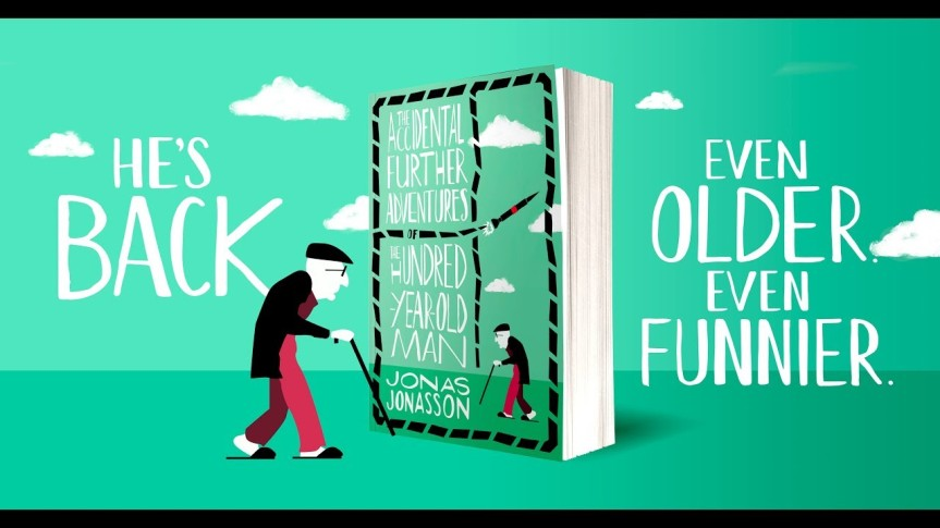 52 Books Challenge: #7 The Accidental Adventures of the 100 Year Old Man..