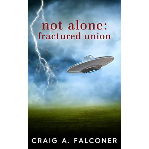 52 Books Challenge: #17 Not Alone, Part 4-Fractured Union