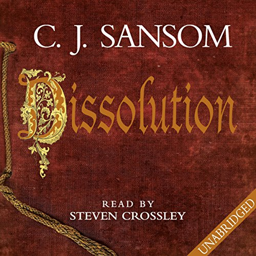 52 Books Challenge: (#20 Dissolution) The country is in turmoil!
